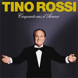 Cd Tino Rossi Cinquante ans Damour
